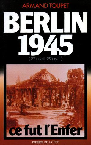 Berlin 1945, ce fut l'enfer