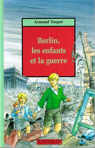 Berlin, les enfants et la guerre