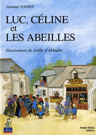 Luc, Céline et les abeilles