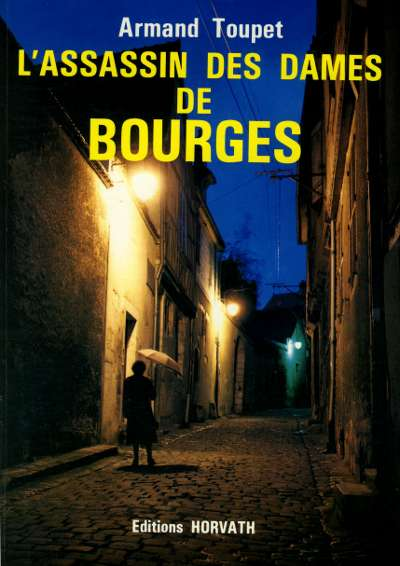 L'assassin des dames de Bourges
