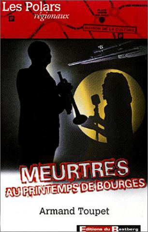 Meurtres au Printemps de Bourges