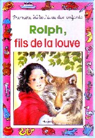 Rolph, fils de la louve